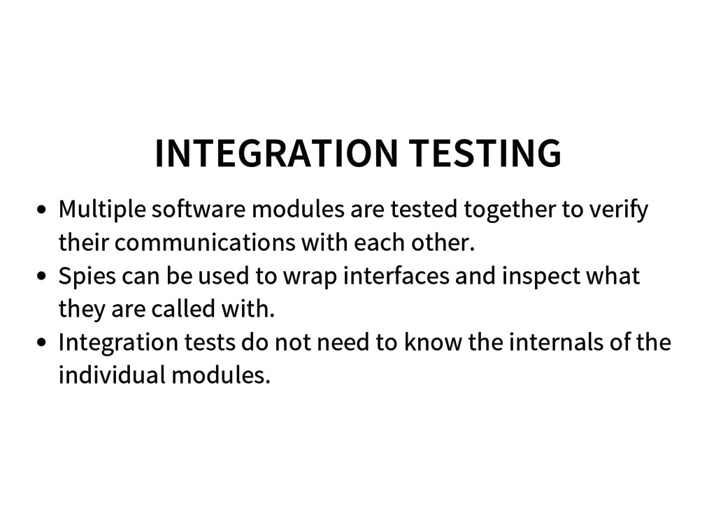 INTEGRATION TESTING Multiple software modules a...