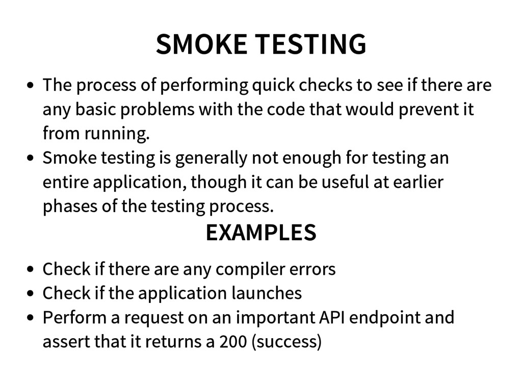 SMOKE TESTING The process of performing quick c...