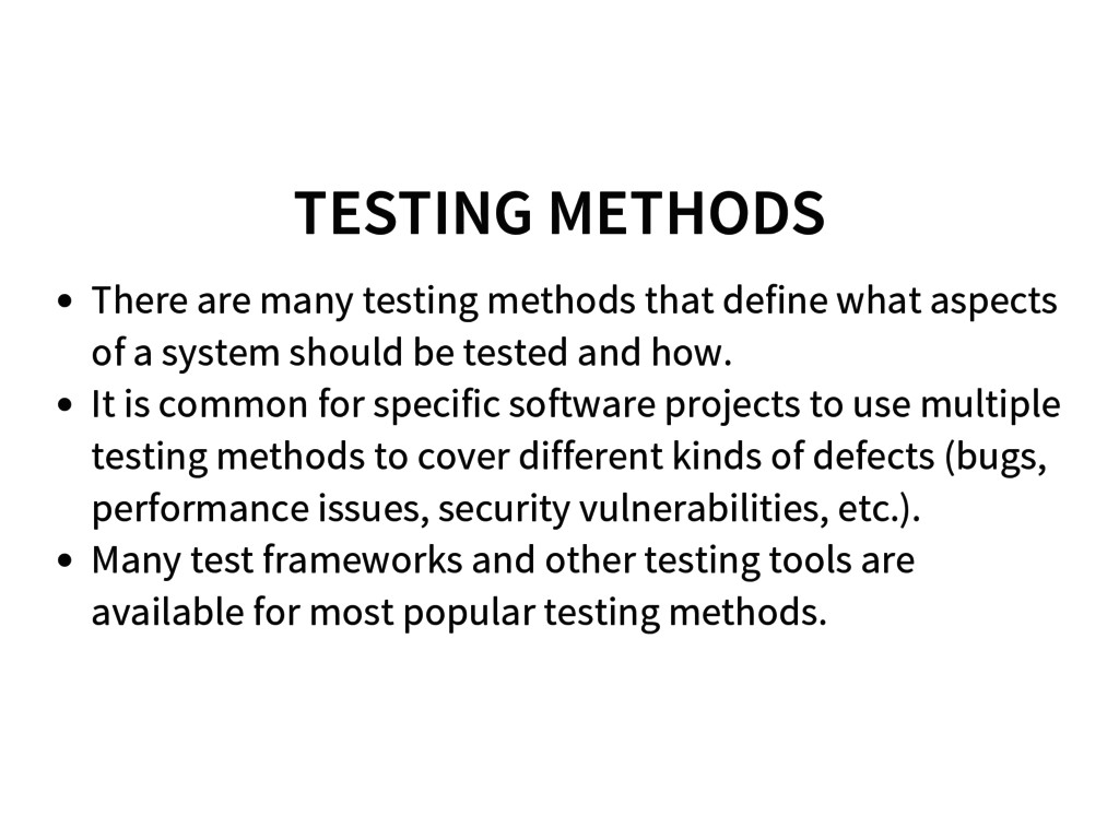 TESTING METHODS There are many testing methods ...
