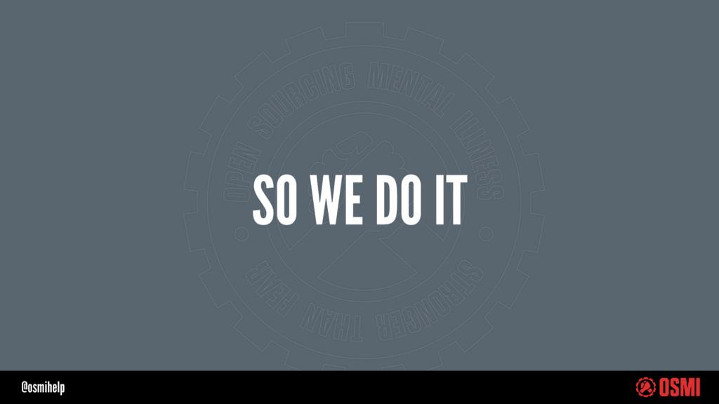 @osmihelp SO WE DO IT