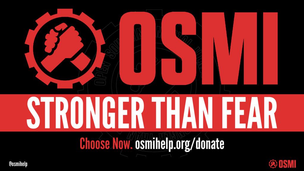 @osmihelp Choose Now. osmihelp.org/donate STRON...