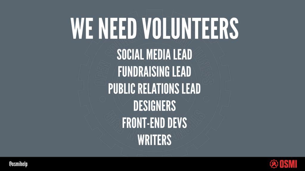 @osmihelp WE NEED VOLUNTEERS SOCIAL MEDIA LEAD ...