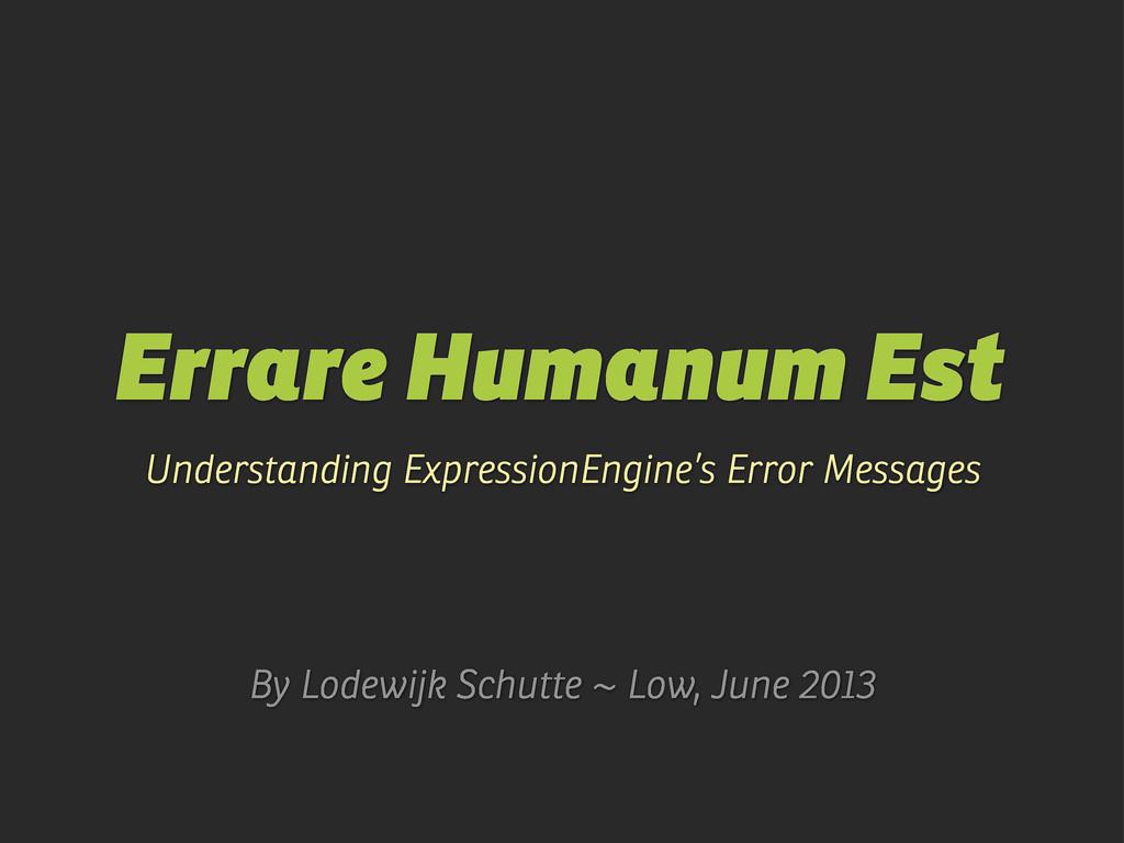 Errare Humanum Est Understanding ExpressionEngi...