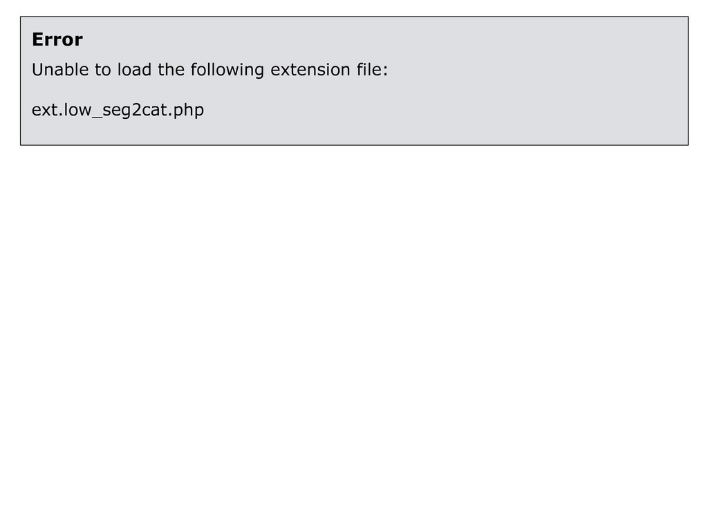Error Unable to load the following extension fi...