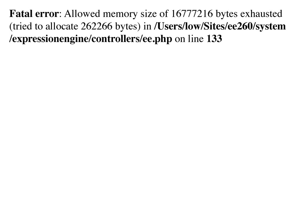 Fatal error: Allowed memory size of 16777216 by...