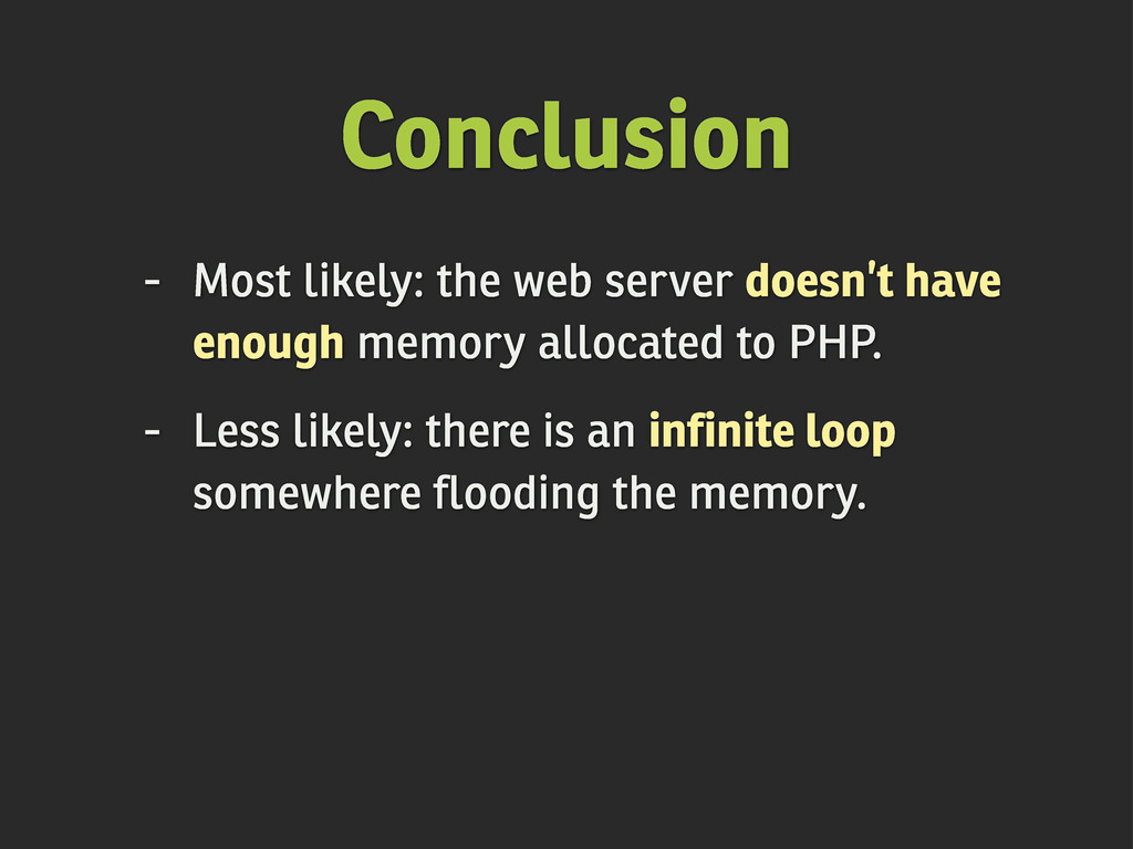 Conclusion - Most likely: the web server doesn'...