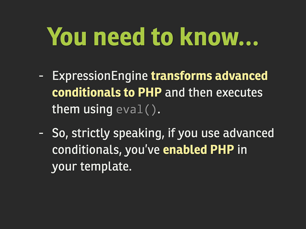 You need to know... - ExpressionEngine transfor...