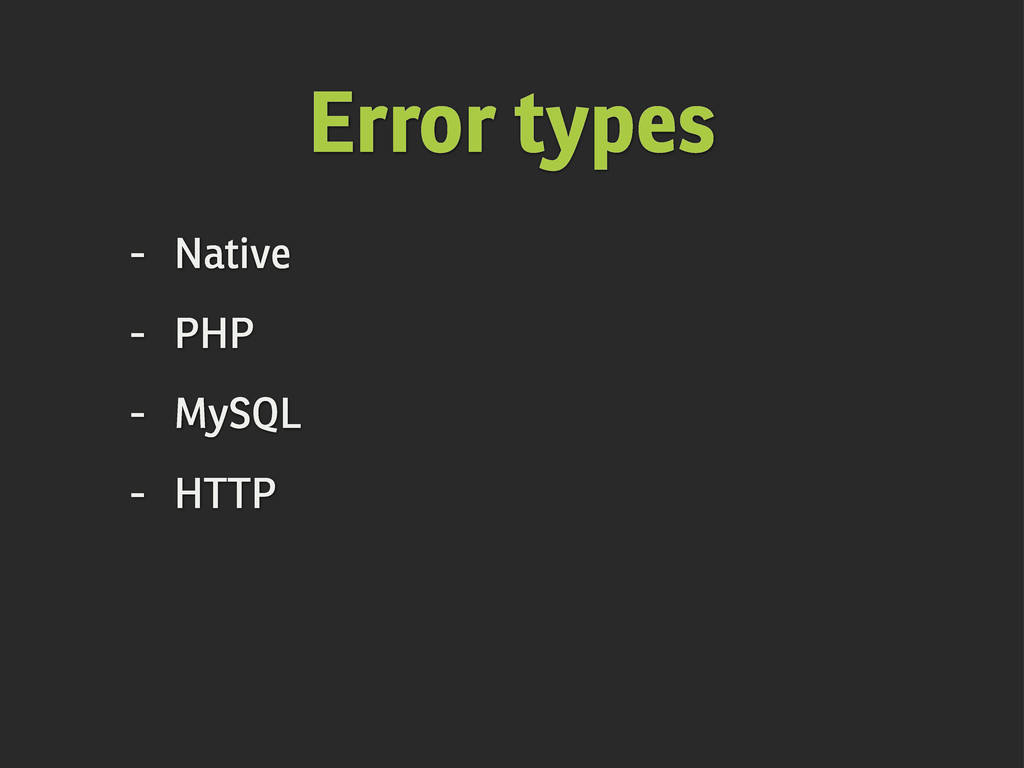 Error types - Native - PHP - MySQL - HTTP
