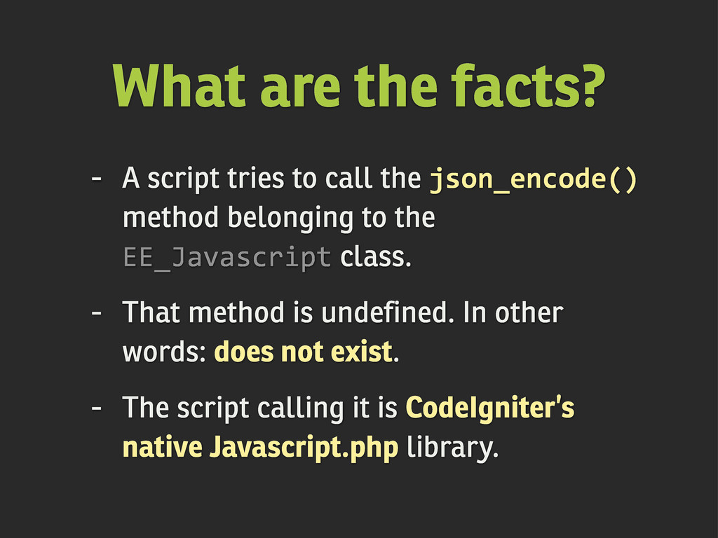 - A script tries to call the json_encode() meth...