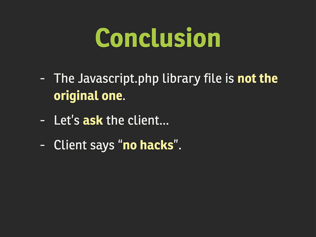 Conclusion - The Javascript.php library file is...