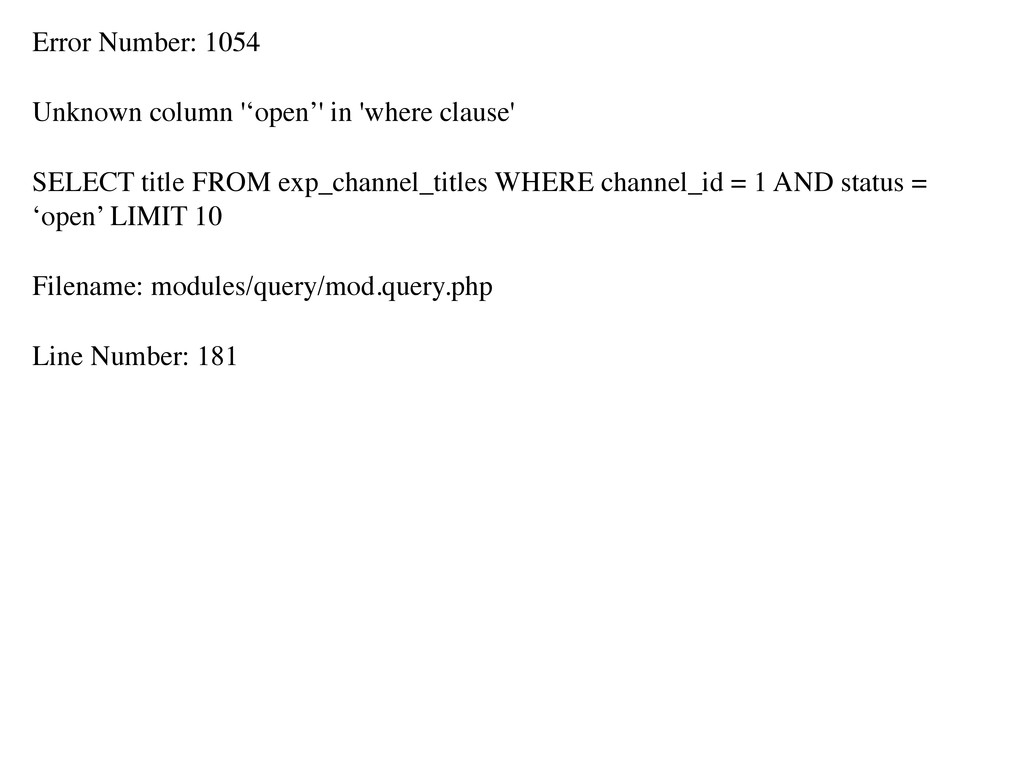Error Number: 1054 Unknown column ''open'' in '...