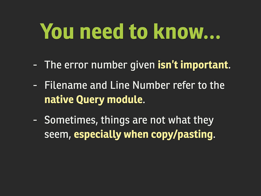 You need to know... - The error number given is...