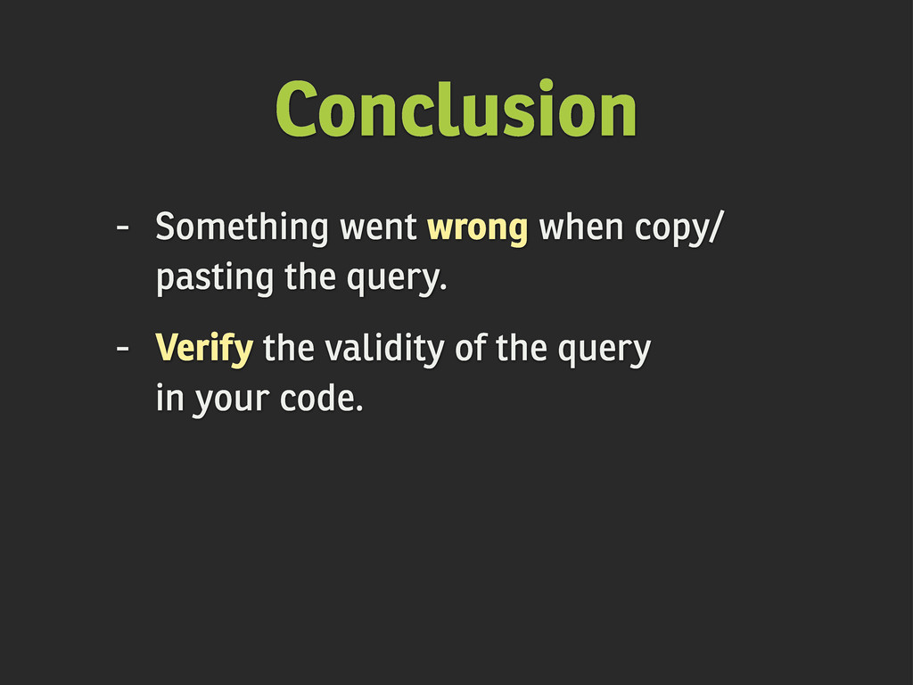 Conclusion - Something went wrong when copy/ pa...