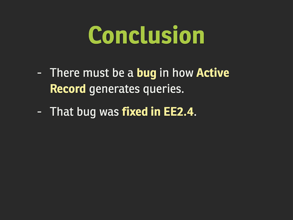 Conclusion - There must be a bug in how Active ...