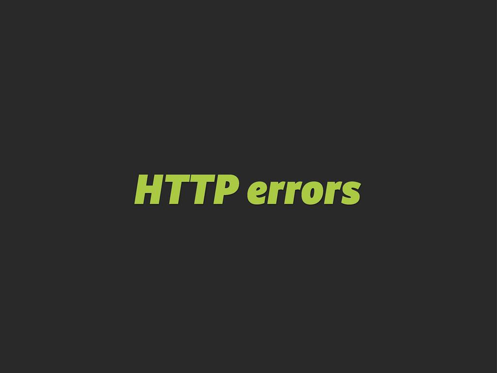 HTTP errors
