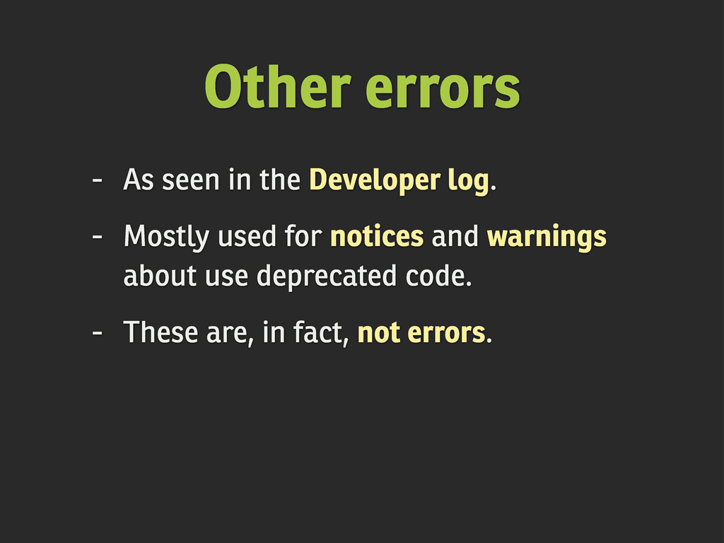 - As seen in the Developer log. - Mostly used f...