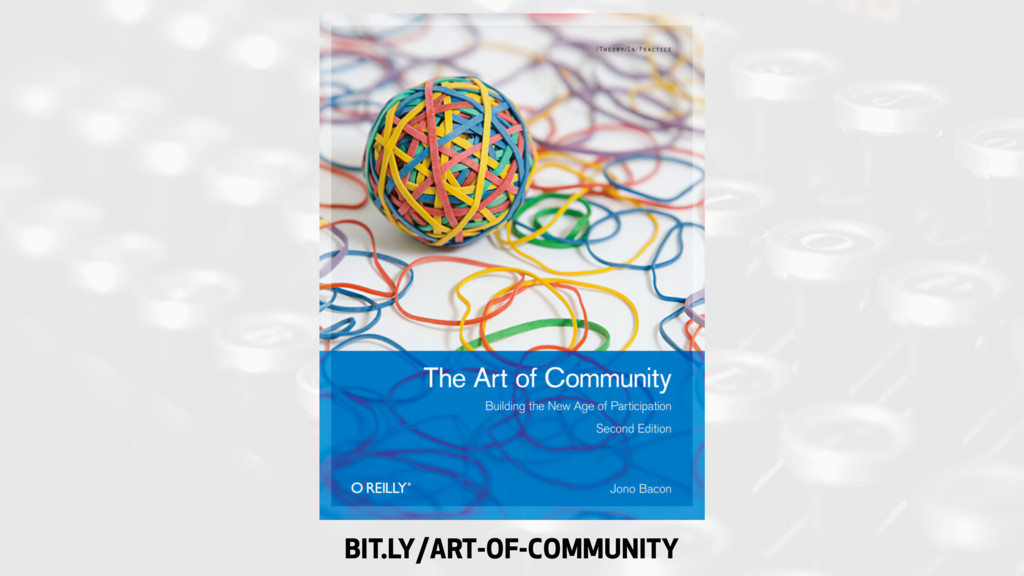BIT.LY/ART-OF-COMMUNITY