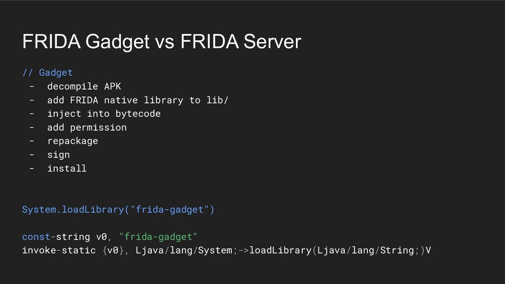FRIDA Gadget vs FRIDA Server // Gadget - decomp...