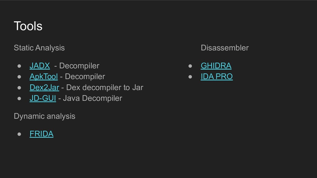 Tools Static Analysis ● JADX - Decompiler ● Apk...
