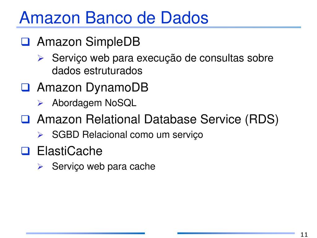 Amazon Banco de Dados  Amazon SimpleDB  Servi...