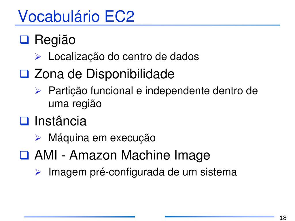 Vocabulário EC2  Região  Localização do centr...