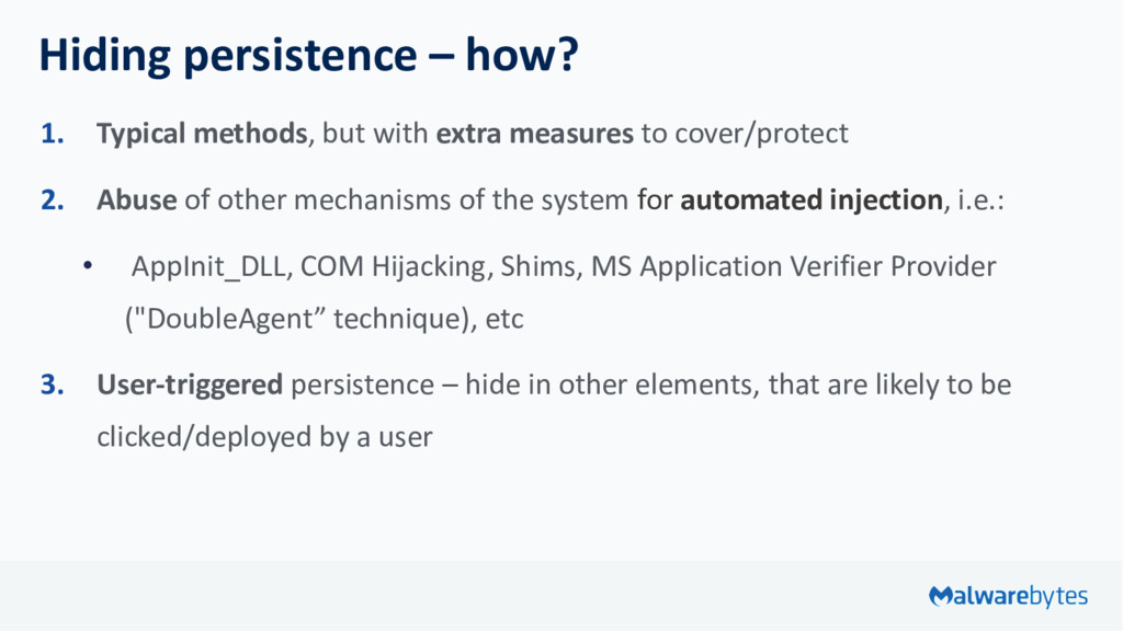 Hiding persistence – how? 1. Typical methods, b...