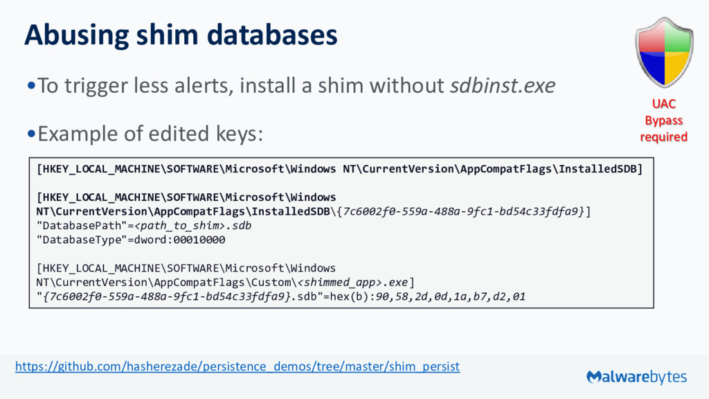 Abusing shim databases •To trigger less alerts,...
