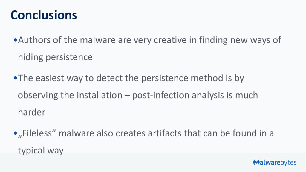 Conclusions •Authors of the malware are very cr...