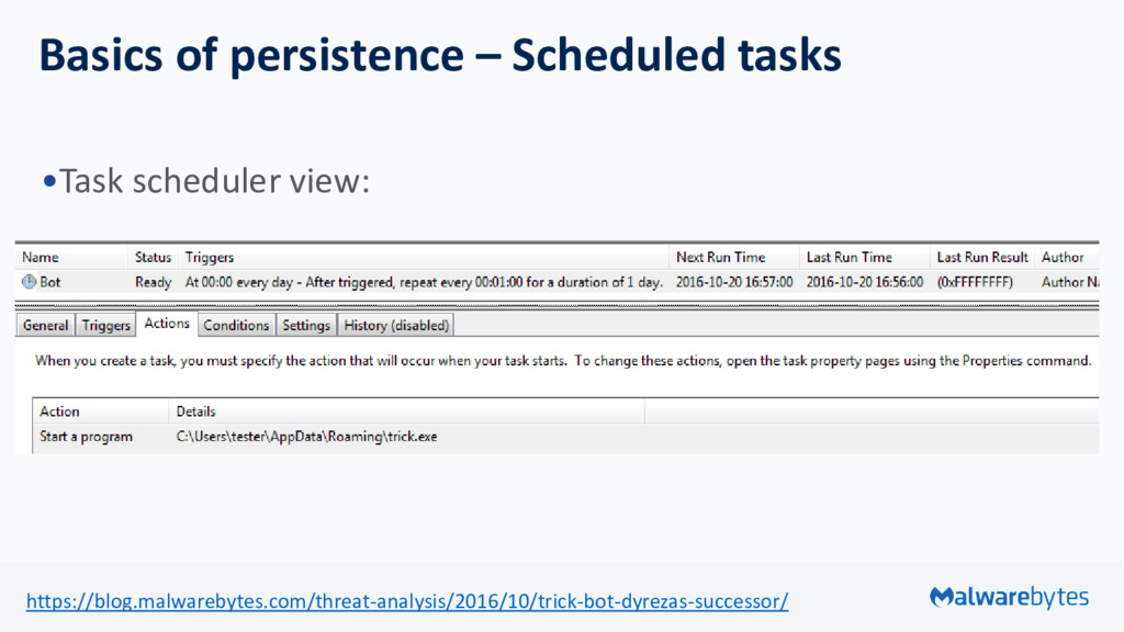 Basics of persistence – Scheduled tasks •Task s...