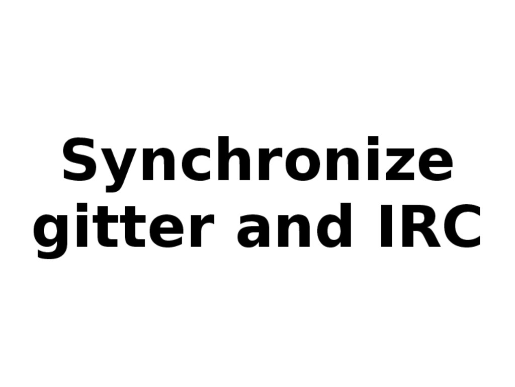 Synchronize gitter and IRC