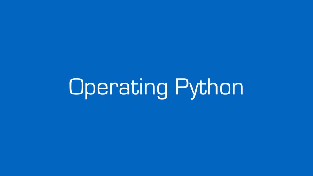 Operating Python
