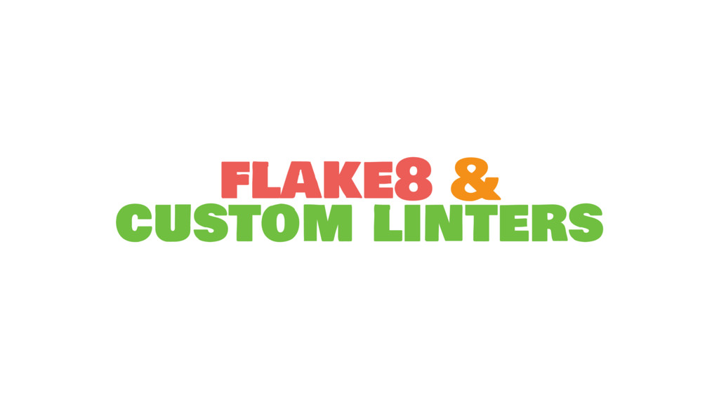 flake8 & custom linters