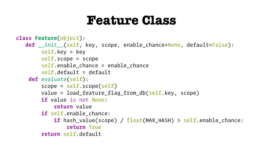 Feature Class class Feature(object): def __init...
