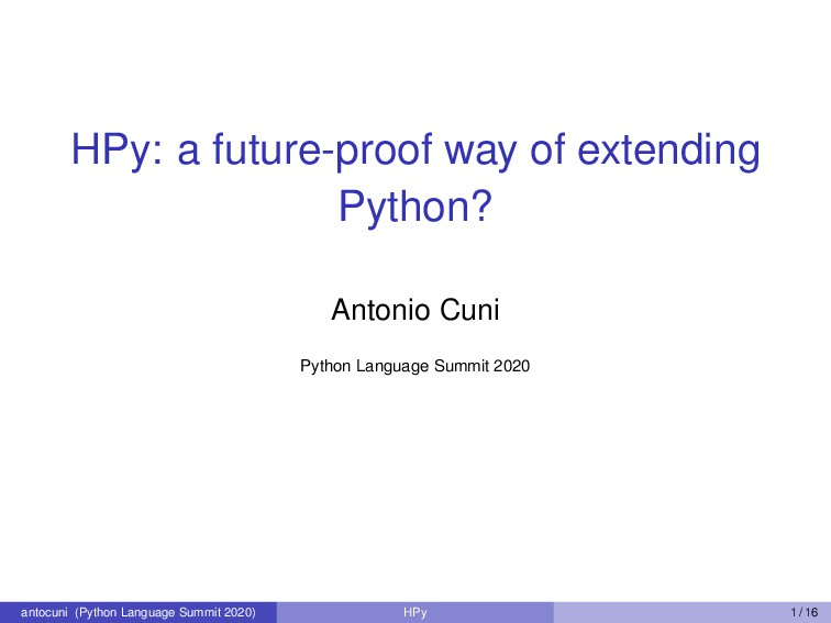 HPy: a future-proof way of extending Python? An...