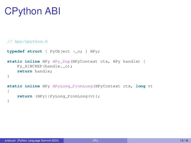 CPython ABI // hpy/cpython.h typedef struct { P...