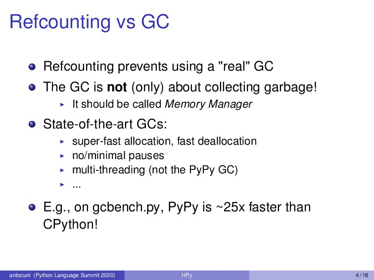 Refcounting vs GC Refcounting prevents using a ...