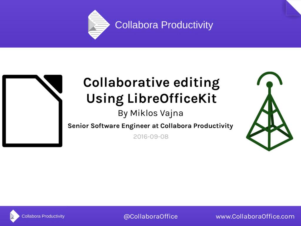 Collaborative editing Using LibreOfficeKit By M...