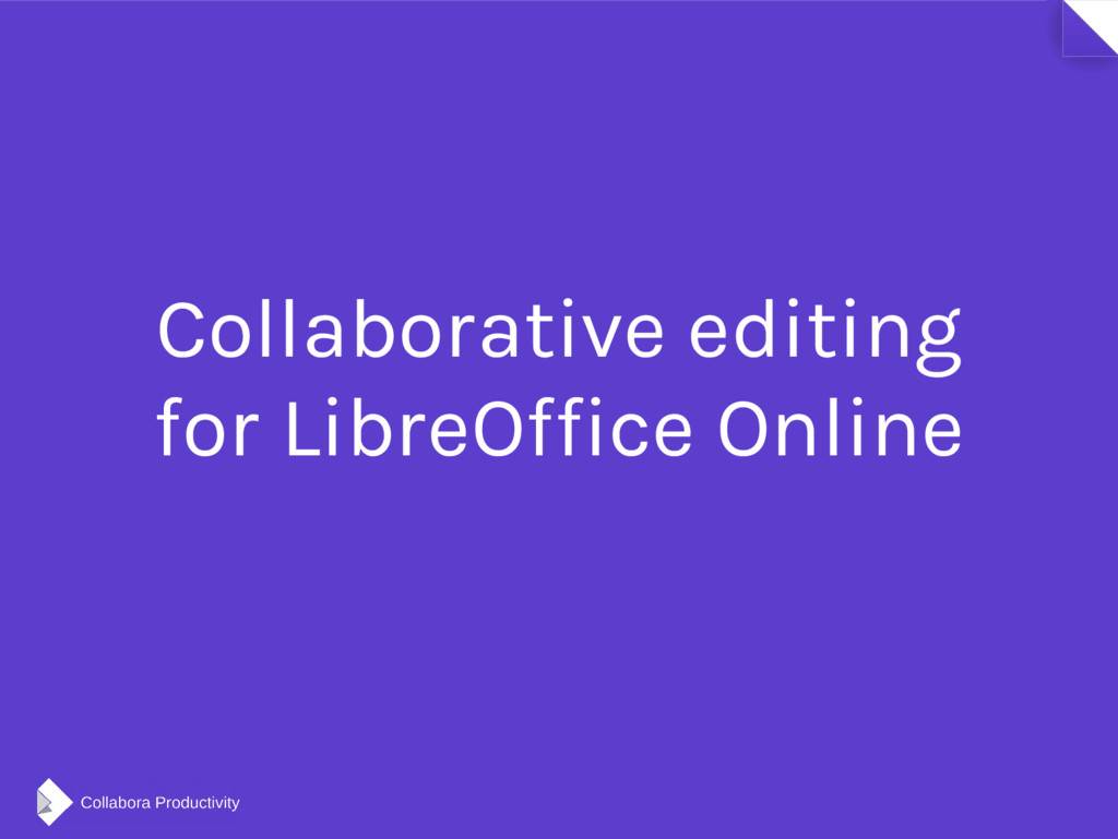 Collaborative editing for LibreOffice Online