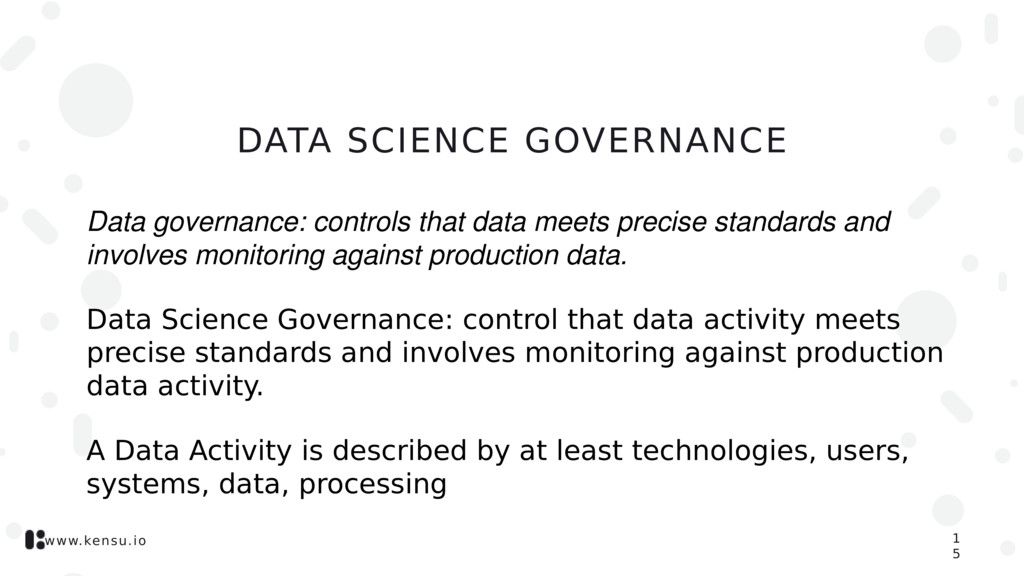 www.kensu.io DATA SCIENCE GOVERNANCE Data gover...