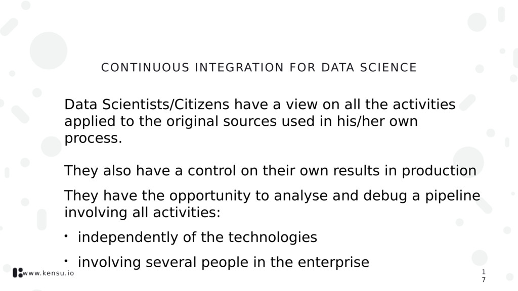 www.kensu.io CONTINUOUS INTEGRATION FOR DATA SC...