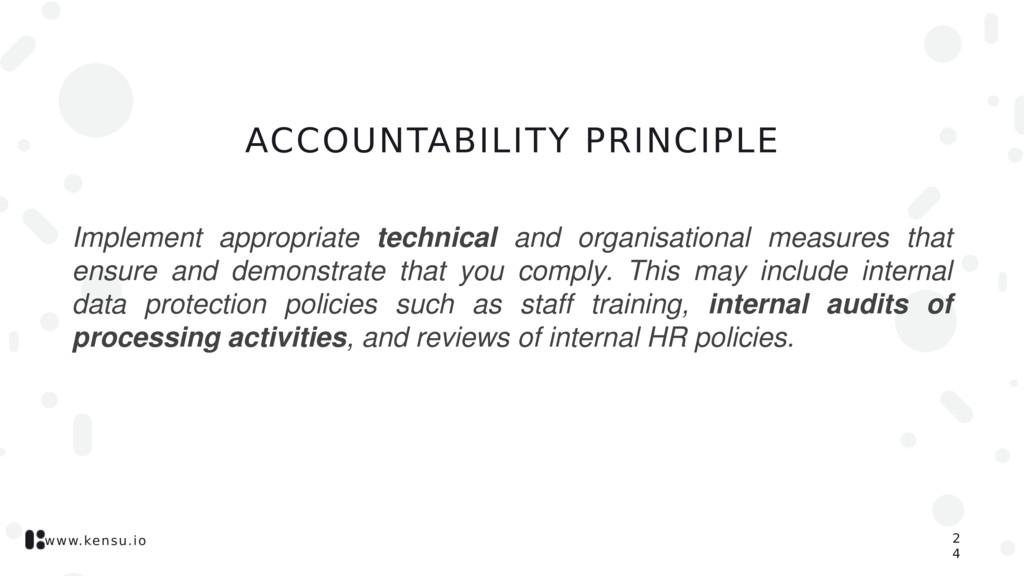 www.kensu.io ACCOUNTABILITY PRINCIPLE Implement...