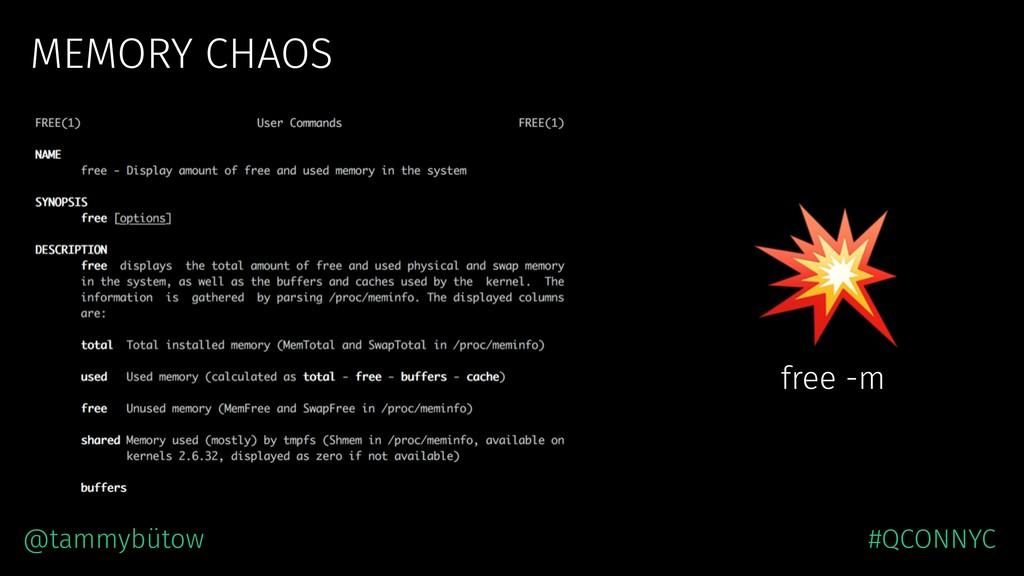 MEMORY CHAOS  free -m @tammybütow #QCONNYC