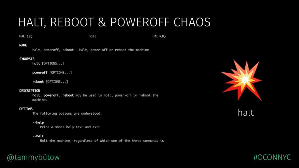 HALT, REBOOT & POWEROFF CHAOS  halt @tammybütow...