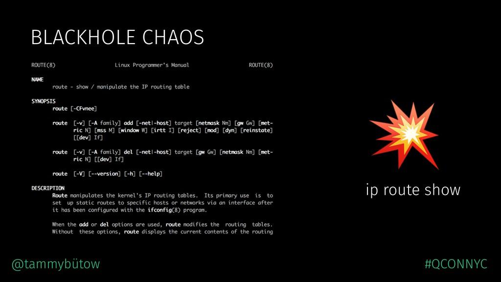 BLACKHOLE CHAOS  ip route show @tammybütow #QCO...