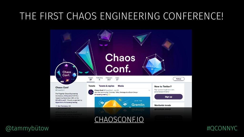 THE FIRST CHAOS ENGINEERING CONFERENCE! CHAOSCO...