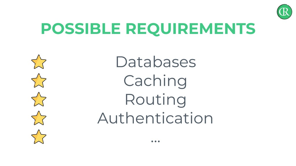 Databases Caching Routing Authentication ... PO...