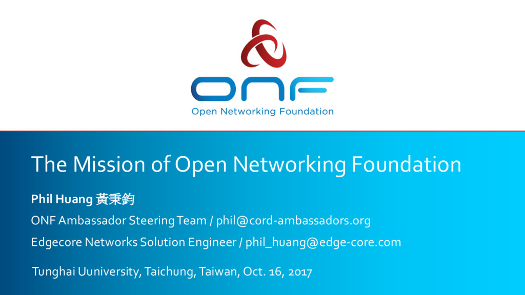The Mission of Open Networking Foundation Phil ...