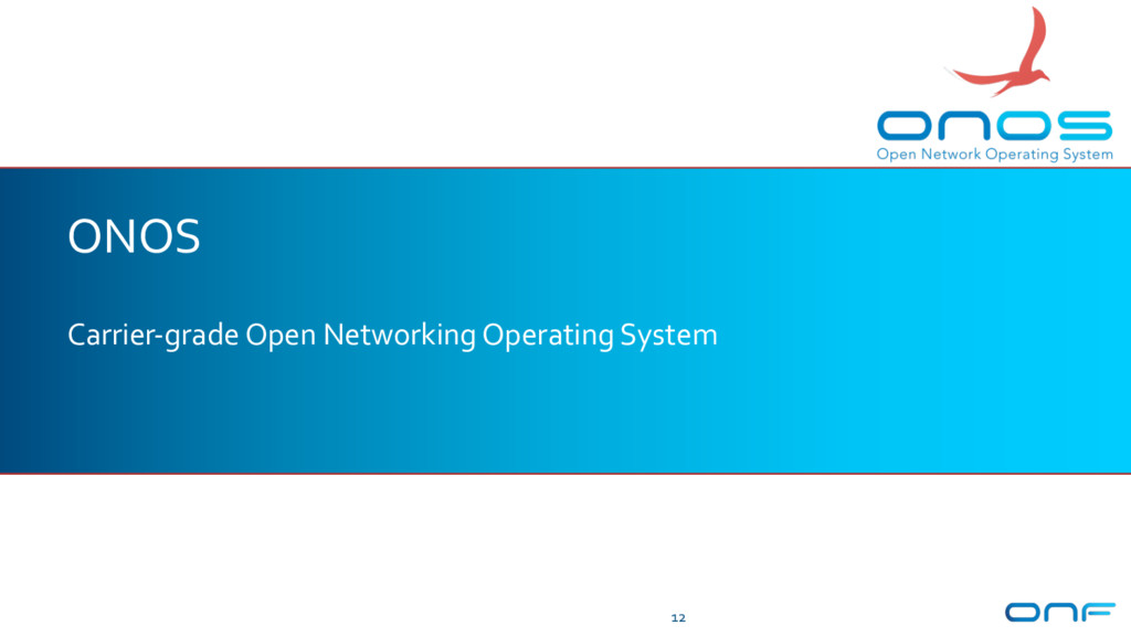 ONOS Carrier-grade Open Networking Operating Sy...
