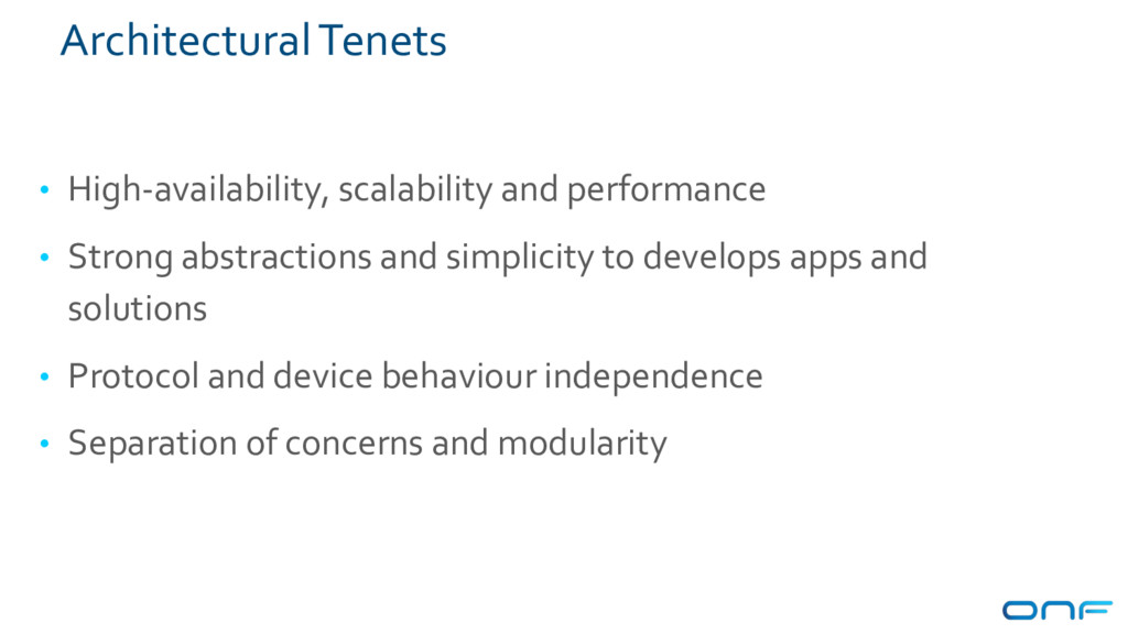 Architectural Tenets • High-availability, scala...