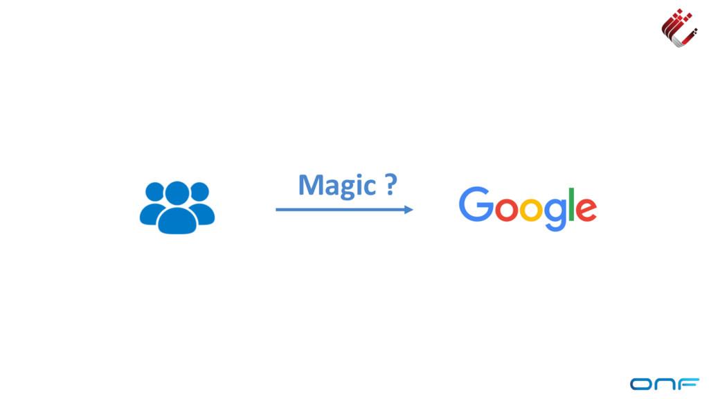 Magic ?